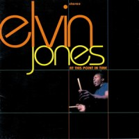 Purchase Elvin Jones - At This Point In Time (Remastered 1998)