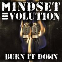 Purchase Mindset Evolution - Burn It Down (CDS)