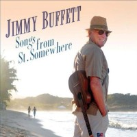 Purchase Jimmy Buffett - Songs From St. Somewhere
