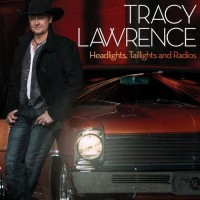 Purchase Tracy Lawrence - Headlights, Taillights and Radios