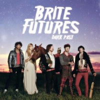 Purchase Brite Futures - Dark Past