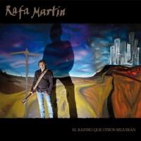 Purchase Rafa Martin - El Rastro Que Otros Seguiran