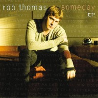 Purchase Rob Thomas - Someda y (EP)