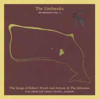 Purchase The Unthanks - Diversions Vol. 1: The Songs Of Robert Wyatt And Antony & The Johnsons