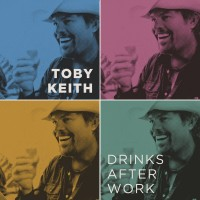 Purchase Toby Keith - Drinks After Work (CDS)