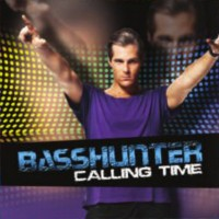 Purchase Basshunter - Calling Time