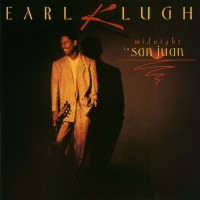 Purchase Earl Klugh - Midnight In San Juan