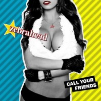 Purchase Zebrahead - Call Your Friends