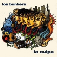 Purchase Los Bunkers - La Culpa