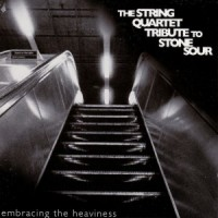 Purchase Vitamin String Quartet - Embracing The Heaviness - Tribute To Stone Sour