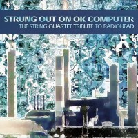Purchase Vitamin String Quartet - Strung Out On Ok Computer: The String Tribute To Radiohead