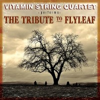 Purchase Vitamin String Quartet - The Tribute To Flyleaf