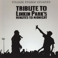 Purchase Vitamin String Quartet - Tribute To Linkin Park's Minute To Midnight