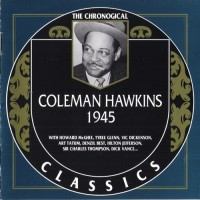 Purchase Coleman Hawkins - The Chronogical Classics: 1945