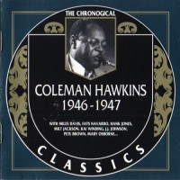 Purchase Coleman Hawkins - The Chronological Classics: 1946-1947