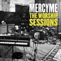 Purchase MercyMe - The Worship Sessions