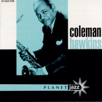 Purchase Coleman Hawkins - Planet Jazz