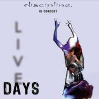 Purchase Discipline - Live Days CD2
