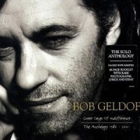 Purchase Bob Geldof - Great Songs Of Indifference: The Anthology 1986-2001 CD1