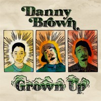 Purchase Danny Brown - Grown Up (CDS)