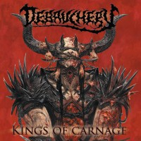 Purchase Debauchery - Kings Of Carnage (Deluxe Edition) CD1