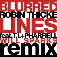 Purchase Robin Thicke - Blurred Lines (Will Sparks Remix) (CDS)