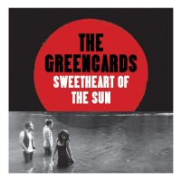 Purchase The Greencards - Sweetheart Of The Sun