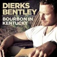 Purchase Dierks Bentley - Bourbon In Kentucky (CDS)