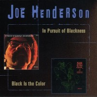 Purchase Joe Henderson - In Pursuit Of Blackness & Black Is The Color