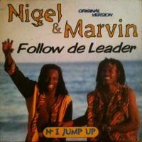 Purchase Nigel & Marvin - Follow De Leader (MCD)