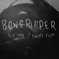Purchase Bongripper - Sex TAPE & Snuff Film (VLS)