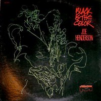 Purchase Joe Henderson - Black Is The Color (Vinyl)