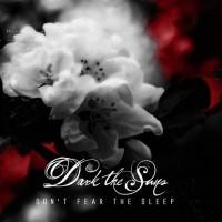 Purchase Dark the Suns - Don't Fear The Sleep (CDS)