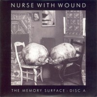 Purchase Nurse With Wound - The Memory Surface CD1