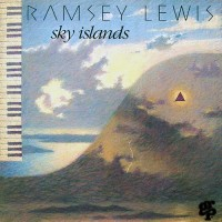 Purchase Ramsey Lewis - Sky Islands