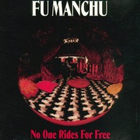 Purchase Fu Manchu - No One Rides For Free