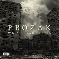 Purchase Prozak - We All Fall Down