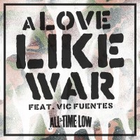 Purchase All Time Low - A Love Like War (CDS)
