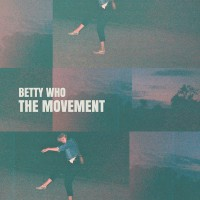 Purchase Betty Who - The Movement (EP)
