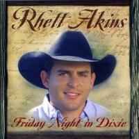 Purchase Rhett Akins - Friday Night In Dixie