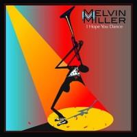 Purchase Melvin M. Miller - I Hope You Dance