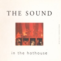 Purchase The Sound - In The Hothouse (Live)