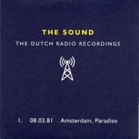 Purchase The Sound - Dutch Radio Recordings: 1981, Amsterdam, Paradiso CD1