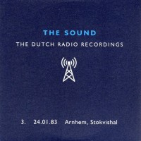 Purchase The Sound - Dutch Radio Recordings: 1983, Arnhem, Stokvishal CD3