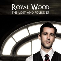 Purchase Royal Wood - The Lost And Found (EP)