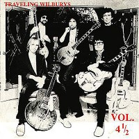 Purchase The Traveling Wilburys - Vol. 4 1/2