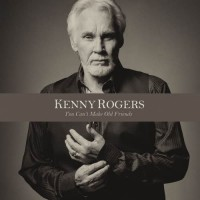Purchase Kenny Rogers - You Can't Make Old Friends