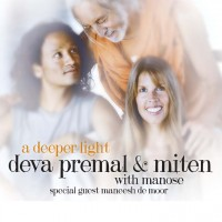 Purchase Deva Premal - A Deeper Light (& Miten, Manose)