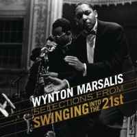Purchase Wynton Marsalis - Selections From Swinging Into The 21 St