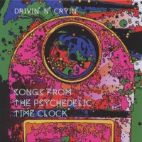 Purchase Drivin' N' Cryin' - Songs From The Psychedelic Time Clock